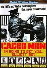 "Maria's &qukt;b"" Movie Mayhem: Caged Men - I'm Going To Get You... Elliot Boy"