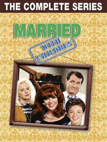 Married... With Children: The Complete Succession