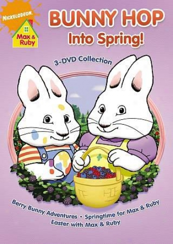 Max And Ruby: Bunny Hop Into Spring! 3 Dvd Collection