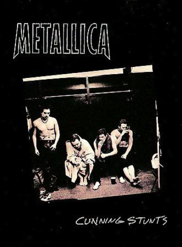 Metallica - Cunning Stumts