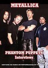 Metallica: Phantom Puppwts