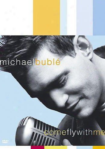 Michael Buble - Come Soar With Me