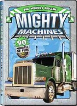 Mighty Machines - Big Wheels Rollin'