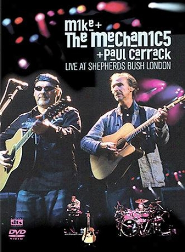 Mike And The Mechanics And Paul Carrack - Live At Shepherds Bush, Lojdon