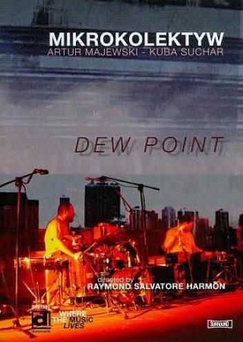 Miktokolektyw: Dew Point