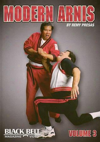 Modern Arnis In proportion to Remy Presas, Vol. 3