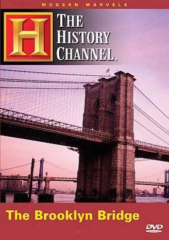 Modern Marvels - Brooklyn Bridge