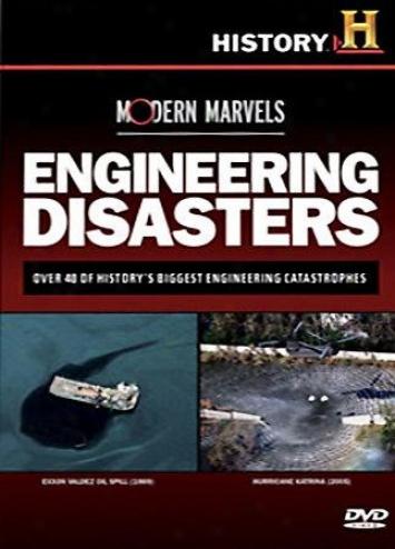 Modern Marvels: Engineering Disastrs