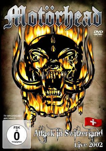 Motorhead: Attack In Switzerland - Live