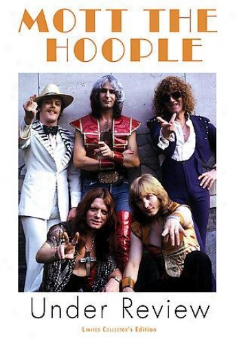 Mott The Hoople - Under Review