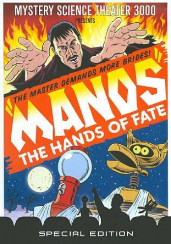 Mystery Knowledge Theater 3000 - Manos: Hands Of Fate