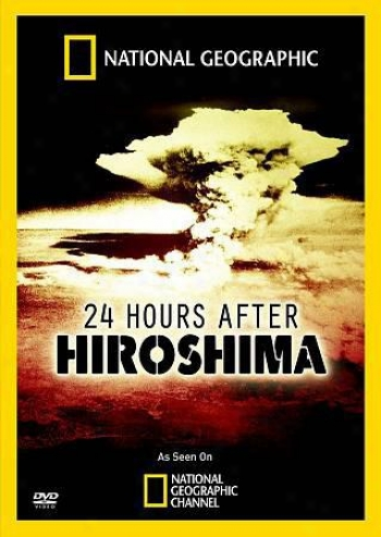 National Geographic Explorwr: 24 Hours After Hiroshima