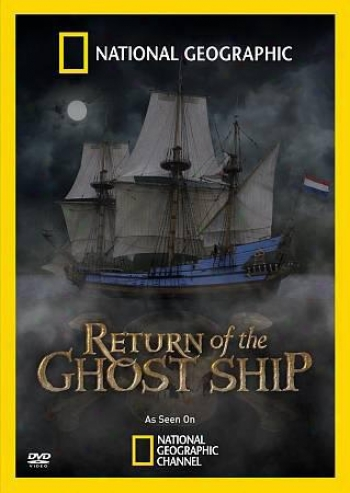 National Geographic: Return Of The Apparition Ship
