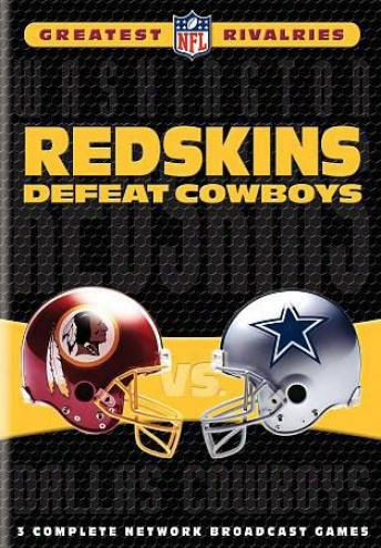 Nf lGreatest Rivalries: Redskins Defeat Cowboys
