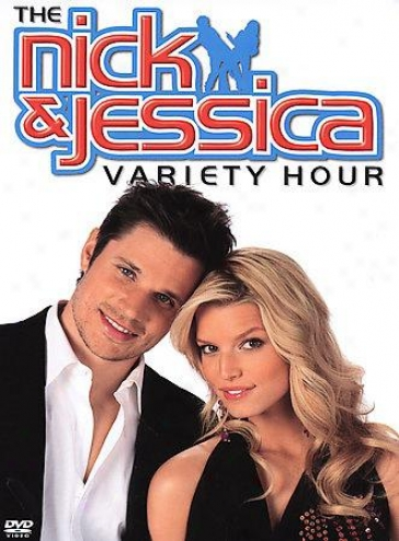 Nick And Jessica Variety Hour