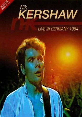 Nik Kershaw: Live In Germany