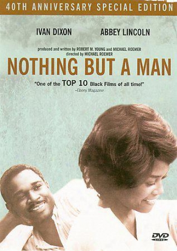 Nothing But A Man
