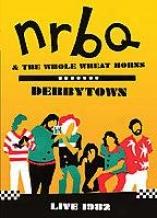Nrbq - Derbytown: Live
