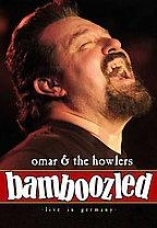 Omar & The Howlers - Bamboozled