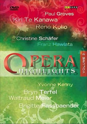 Opera Highlights - Vol. Iii
