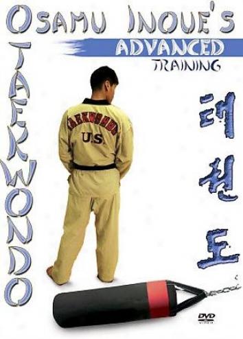 Osamu Inoue's Taekwondo - Advanced Training