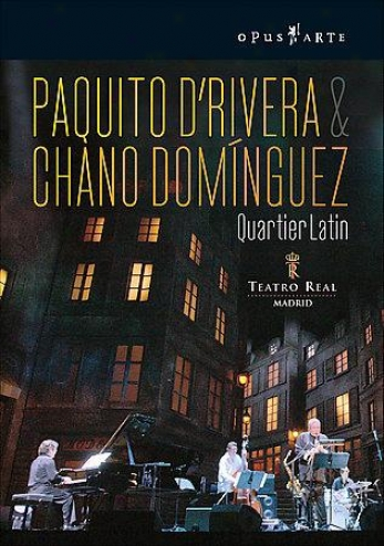 Paquito D'rivera & Chano Dominguez