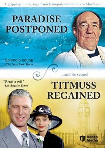 Paradise Postponed/titmuss Regained
