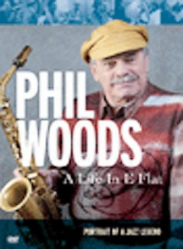 Phil Woods - A Life In E Simpleton