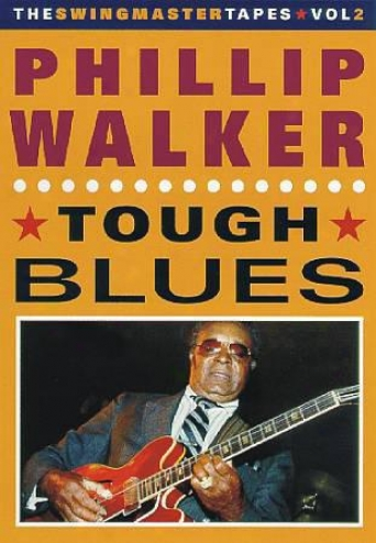 Phillip Walker - Tougy Blues