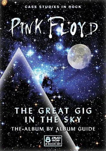 Pink Floyd: The Great Gig In The Sky - The Album By Album Guide-book
