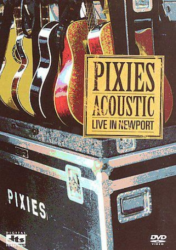 Pixies - Acoustic: Live In Newport