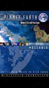 Planet Earth: Visions Of The Earth From Space - Oceania