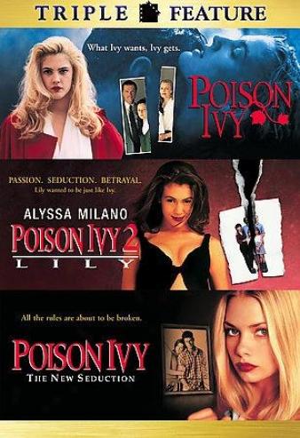 Poison Ivy/poison Ivy 2/poison Ivy 3: The New Seeucyion