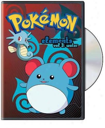 Pokemon Elements Vol. 3 (water