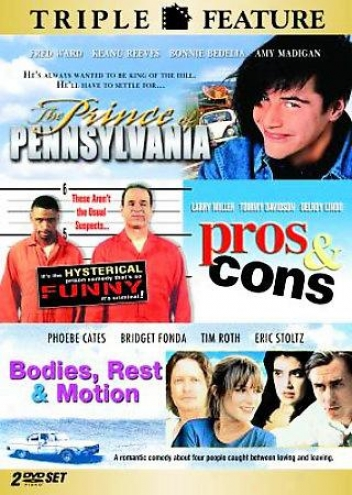 Prince Of Pennsylvania/pros & Cons/bodiew, Rest &akp; Motion