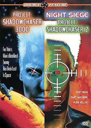Pr0ject: Shadowchaser 3000/night Siege - Project: Shadowchaser 2