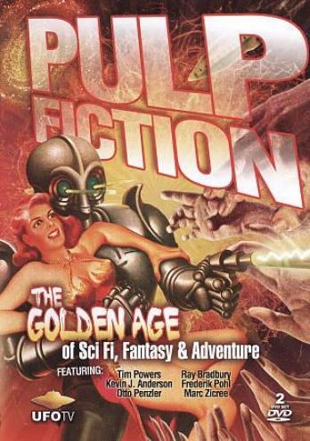 Pulp Fiction: The Golden Age Of Sci Fi, Fantasy & Adventure