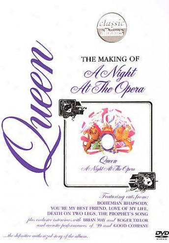 Queen - Classic Albums: Making Of A Night At The Opera