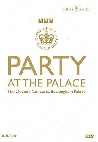 Queen's Golden Jubilee 2002, The: Party At The Palace