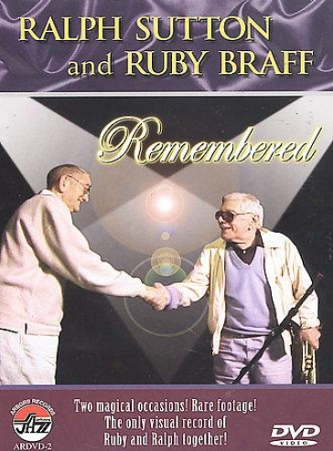 Ralph Sutton Amd Ruby Braff Remembered
