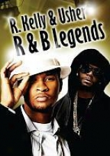 R&b Legends: R. Kelly And Usher