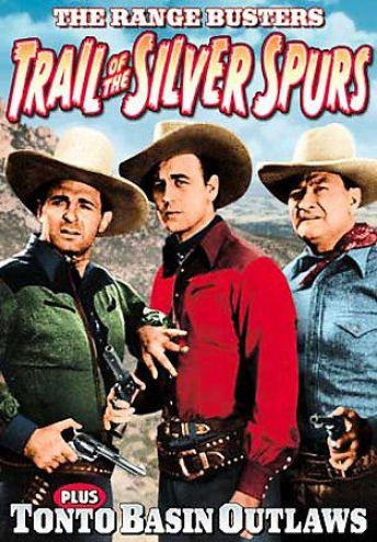 Range Busters: Tonto Basin Outlaws/the Trail Of Silver Spura