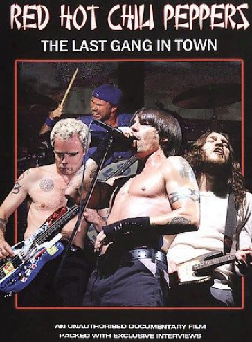 Red Hot Chili Peppers - Last Gang In Town