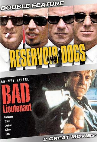 Reservoir Dgos/bad Lieutenant