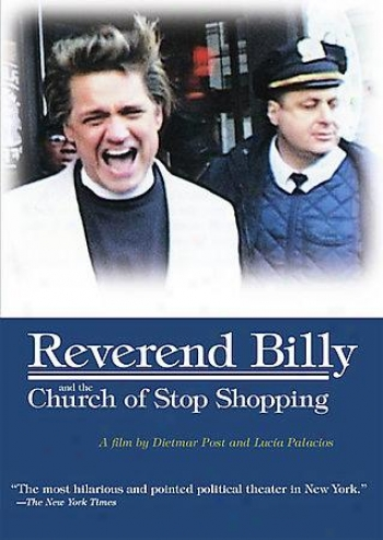Reverend Billy & Th eChurch Of Stop Shopping