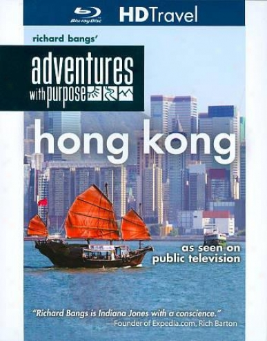 Richard Bangs' Adventures Through  Purpise: Hong Kong