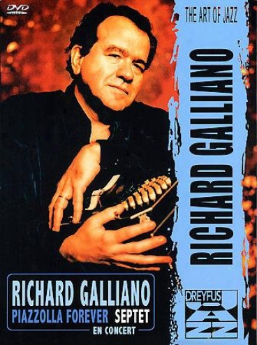 Richard Galloano - Piazzolla Forever