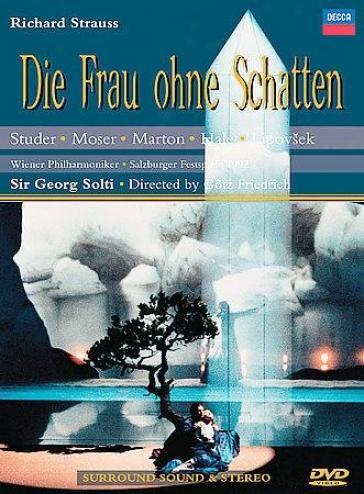 Richard Strauss: Sink Frau Ohne Schatten