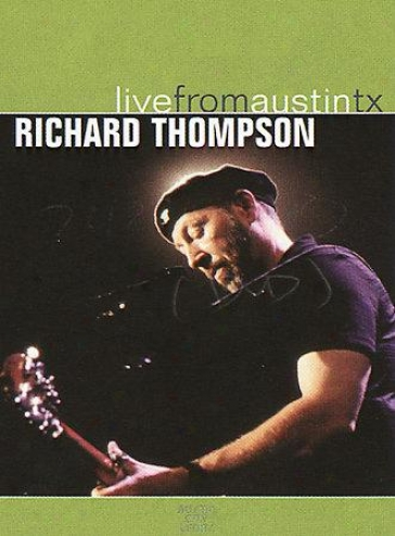 Richard Thompson - Live From Austin, Texas