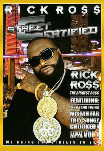 Rikc Ross - Street Certified
